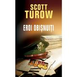 Eroi obisnuiti - Scott Turow, editura Rao