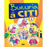 Bucuria de a citi cls 4 - Marinela Chiriac, Doina Burtila, Ileana Silveanu, editura Tiparg