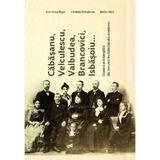 Cabasanu, Velculescu, Valbudea, Brancovici, Isbasoiu... - Ana-Voica Bojar, C. Velculescu, S. Hica, editura Scoala Ardeleana