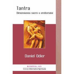 Tantra - Daniel Odier, editura Mix