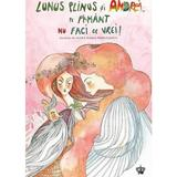 Lunus Plinus si Andrei, pe Pamant nu faci ce vrei! - Andreea Micu, editura Baroque Books & Arts