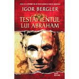 Testamentul lui Abraham - Igor Bergler, editura Litera