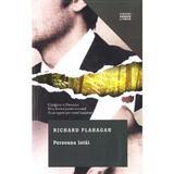 Persoana intai - Richard Flanagan, editura Litera