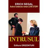 Intrusul - Erich Segal, editura Orizonturi