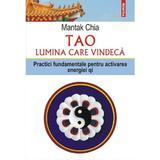 Tao, lumina care vindeca - Mantak Chia, editura Polirom