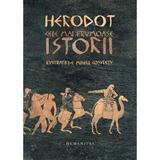 Cele mai frumoase Istorii - Herodot, editura Humanitas