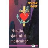 Avutia sfantului mostenitor - Traian Dorz, editura Oastea Domnului