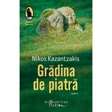 Gradina de piatra - Nikos Kazantzakis, editura Humanitas