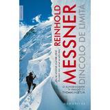 Dincolo de limita - Reinhold Messner, editura Humanitas