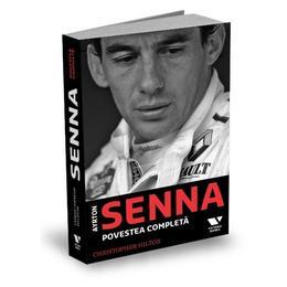 Ayrton Senna, povestea completa - Christopher Hilton, editura Publica