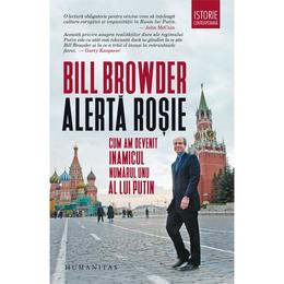 Alerta rosie - Bill Browder, editura Humanitas