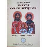 Karyes, colina Sfintilor - Vasiliki Rallis, editura Evanghelismos