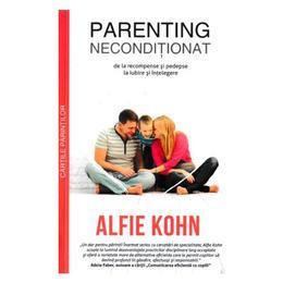 Parenting neconditionat - william sears