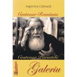 Centenar romania. centenar parintele galeriu - argentina gramada