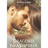 Dragoste neasteptata - Lorena Lenn, editura Stylished
