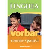 Vorbar roman-spaniol, editura Linghea