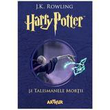 Harry Potter si Talismanele Mortii - J.K. Rowling - editura Grupul Editorial Art
