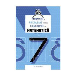 Exercitii si probleme pentru cercurile de matematica cls 7 ed.2018 - petre nachila