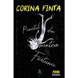 Punctul din mintea furtunii - Corina Finta, editura Berg