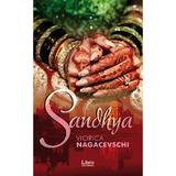 Sandhya - Viorica Nagacevschi, editura Libris Editorial