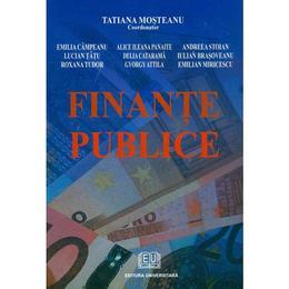 Finante publice ed.3 - Tatiana Mosteanu, editura Universitara