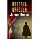 Dosarul Dracula - James Reese, editura Rao