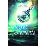 Secret elements - Johanna Danninger, editura Unicart