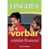 Vorbar roman-francez, editura Linghea