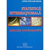 Statistica internationala - Liviu-Stelian Begu, editura Universitara
