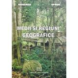 Medii si regiuni geografice - Marian Marin, Ion Marin, editura Universitara