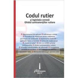 Codul rutier si legislatia conexa ed.2018, editura Hamangiu