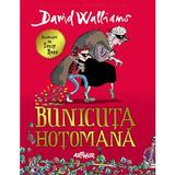 Bunicuta hotomana - David Walliams, editura Grupul Editorial Art