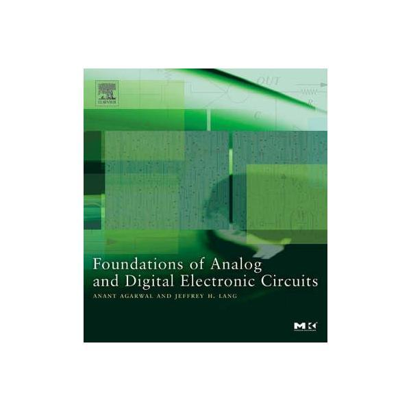 foundations-of-analog-and-digital-electronic-circuits-editura-elsevier-science-technology-1.jpg