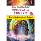 Vindecarea prin Tao. Nivelurile 1-6 - Mantak Chia, William U. Wei, editura Polirom