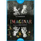 Imaginar - A.F. Harrold, editura Grupul Editorial Art