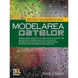 Modelarea datelor. Ghidul incepatorului - Andy Oppel, editura Rosetti Educational