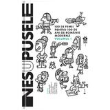 Nesupusele - Adina Rosetti, Cristina Andone, Iulia Iordan, Laura Grunberg, Victoria Patrascu, editura Univers