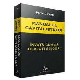 Manualul capitalismului - Rich Devos, editura Amaltea