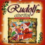 Rudolf aiuritul - Elena van Dalen, editura Gramar