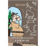 Istoria (umoristica) a romanilor - Stefan Raicu, editura Smart Publishing