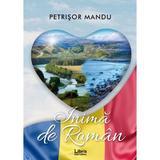 Inima de roman - Petrisor Mandu, editura Libris Editorial