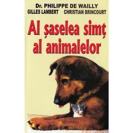 Al saselea simt al animalelor - philippe de wailly