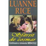 Sfarsit de cosmar - luanne rice