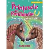 Printesele din ponilandia. aventura unicornului - chloe ryder