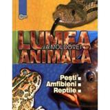 Lumea animala a Moldovei. Vol. 2: Pesti. Amfibieni. Reptile, editura Stiinta