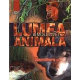 Lumea animala a Moldovei. Vol. 4: Mamifere, editura Stiinta