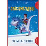 Craciunozaurul - Tom Fletcher, editura Grupul Editorial Art
