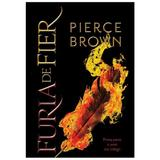 Furia de fier - Pierce Brown, editura Paladin
