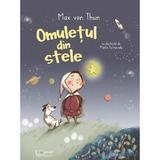 Omuletul din stele - Max von Thun, Marta Balmaseda, editura Universul Enciclopedic