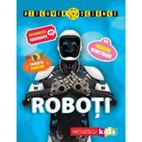 Roboti - Discover Science - Clive Gifford, editura Niculescu